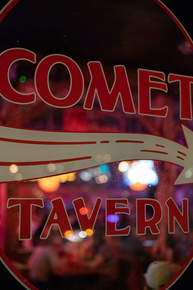 The famous Comet Tavern for live music